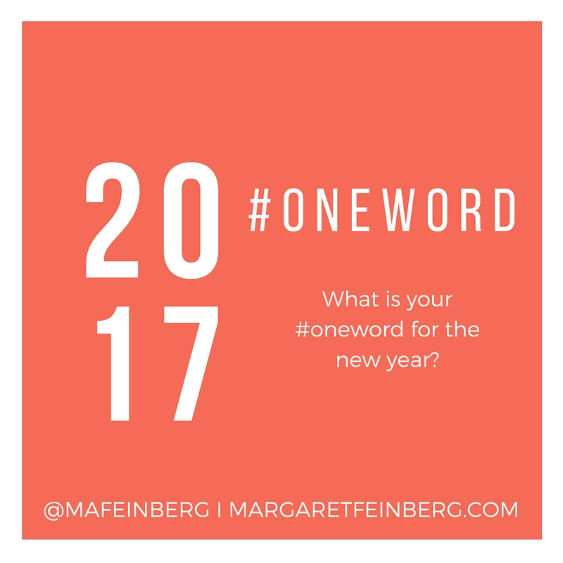 Whats Your One Word For 2017 Free Download Margaret Feinberg