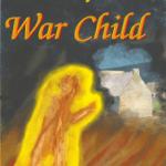 War Child by Margaret McGaffey Fisk