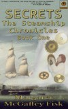 Secrets - The Steamship Chronicles, Book One - Click for more information.