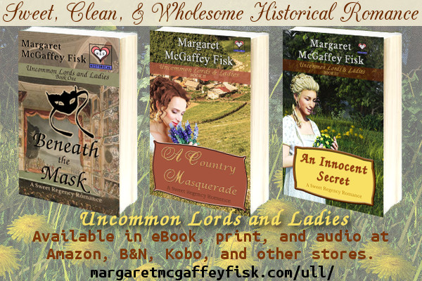 Uncommon Lords and Ladies Sweet Regency Romance Series