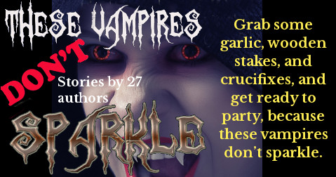 These Vampires Don't Sparkle