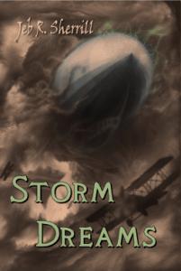 Storm Dreams by Jeb R. Sherrill