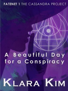 A Beautiful Day for a Conspiracy by Klara Kim