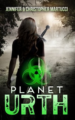 Planet Urth (Book 1) by Jennifer and Christopher Martucci
