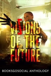 Vizions of the Future