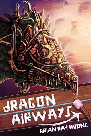 Dragon Airways by Brian Rathbone