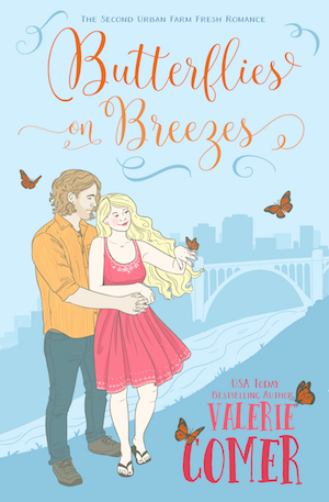 Butterflies on Breezes: An Urban Farm Fresh Romance 2 by Valerie Comer