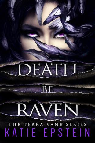 Death Be Raven by Katie Epstein
