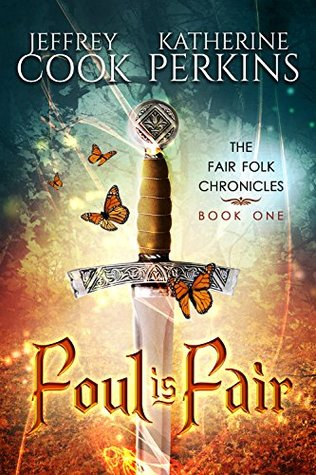 Foul Is Fair by Jeffrey Cook and Katherine Perkins