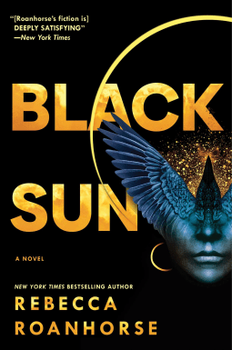 Black Sun by Rebecca Roanhorse (Between Earth and Sky, Book 1)