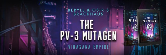The PV-3 Mutagen by Beryll and Osiris Brackhaus Banner