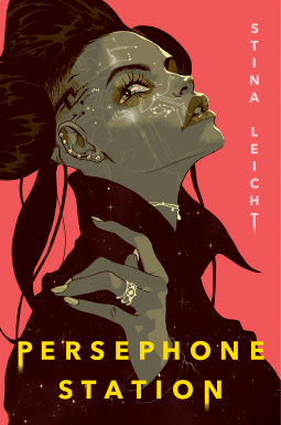 Persephone Station by Stina Leicht Cover Art