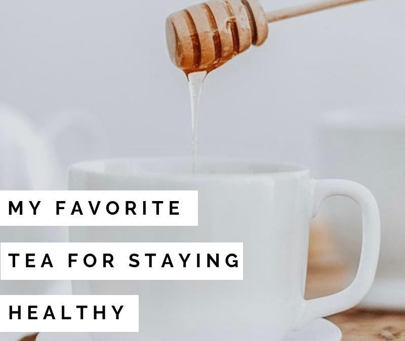 My favorite tea for staying healthy!