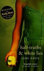 Half Truths and White Lies