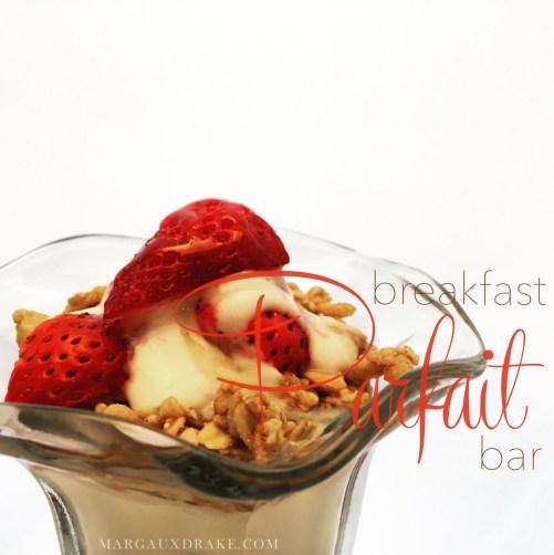Breakfast Partfait Bar- Margaux Drake square