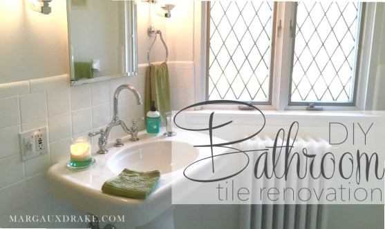 DIY Bath Renovation- Margaux Drake