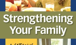 Strengthening Your Family