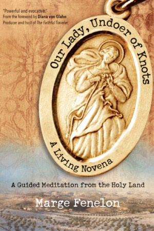 Our Lady, Undoer of Knots: A Living Novena