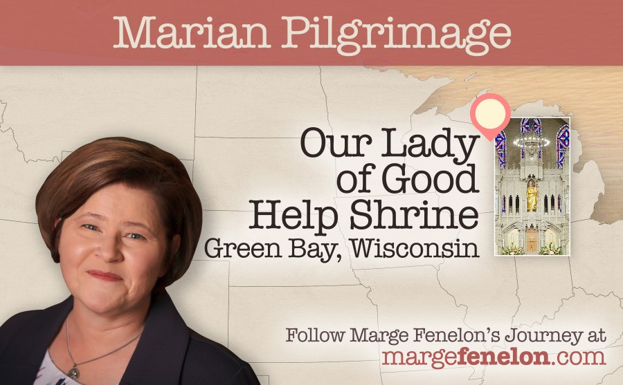 Our Lady of Good Help, Green Bay, Marge Fenelon, Marian Pilgrimage