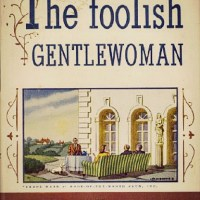 The Foolish Gentlewoman