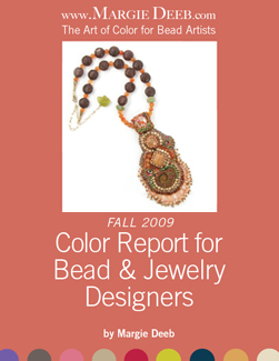 Fall/Winter 2009 Color Report for Bead & Jewelry Designers