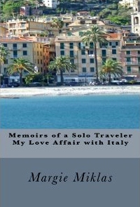 Memoirs of a Solo Traveler - My Love Affair with Italy