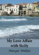 My Love Affair with Sicily Photo by Margie Miklas