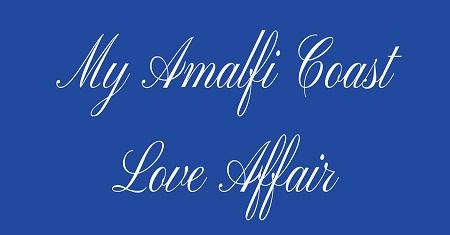 New Release ~ My Amalfi Coast Love Affair