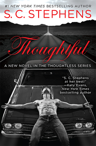 Must Read!  Thoughtful by S.C. Stephens