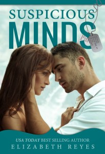 Blog Tour Stop & Giveaway! Suspicious Minds by Elizabeth Reyes