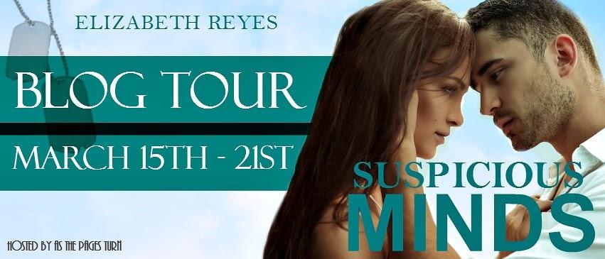 Blog Tour Stop & Giveaway! Suspicious Minds by Elizabeth Reyes