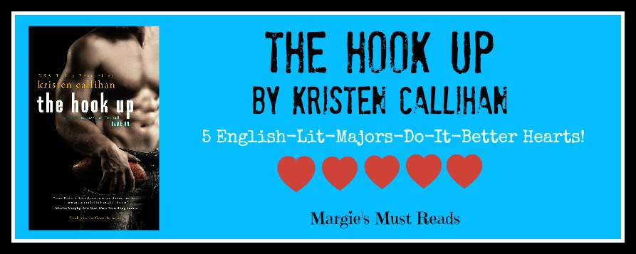 Must Read! The Hook Up by Kristen Callihan