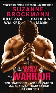 WAY OF THE WARRIOR: EIGHT LOVE STORIES ABOUT MILITARY HEROES All Proceeds Benefit Wounded Warrior Project.