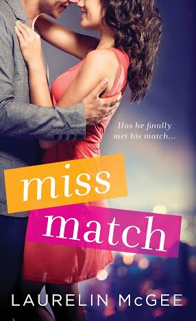 Review! Miss Match by Laurelin McGee