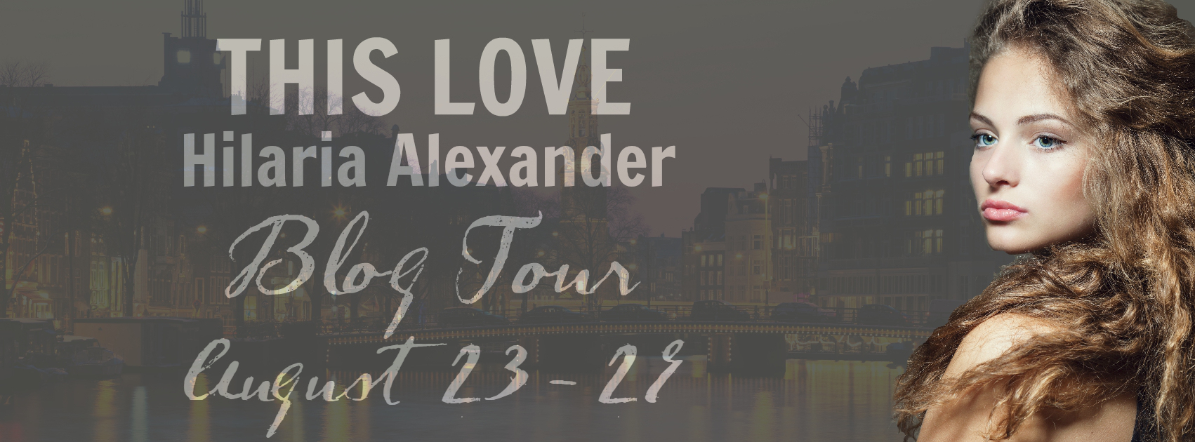Blog Tour Stop! This Love by Hilaria Alexander