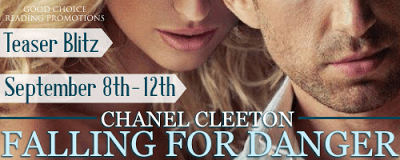 Falling for Danger by Chanel Cleeton TEASER!!!