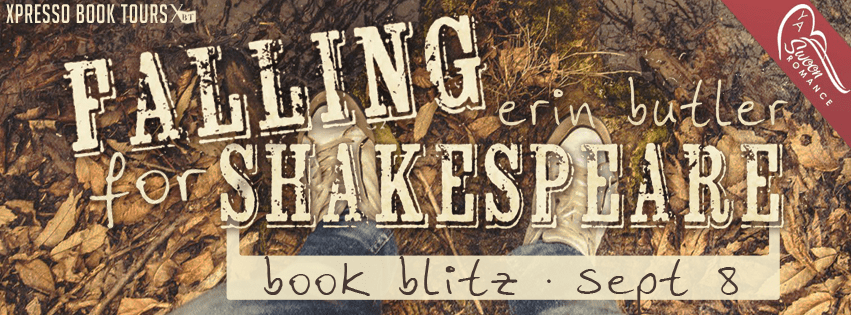 Book Blitz & Giveaway! Falling for Shakespeare by: Erin Butler