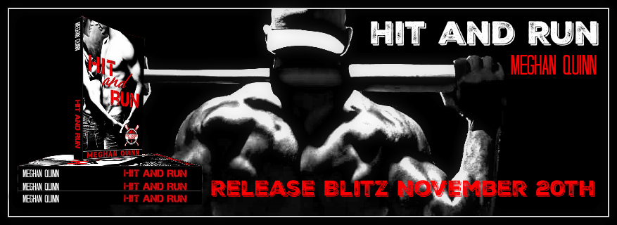 Hit and Run Meghan Quinn Release Blitz