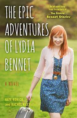 The Epic Adventures of Lydia Bennet by Kate Rorick & Rachel Kiley