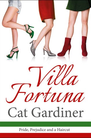 Villa Fortuna: Pride, Prejudice & a Haircut by Cat Gardiner! Review and Giveaway!