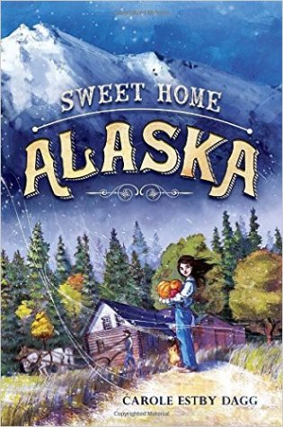 Sweet Home Alaska by Carole Estby Dagg~ Author Interview!