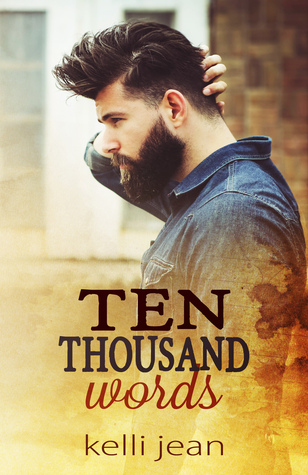 Ten Thousand Words by  Kelli Jean
