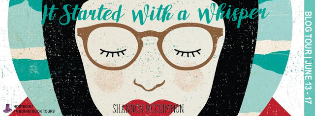 It Started with a Whisper by: Shannon McCrimmon
