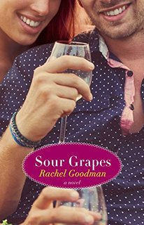 Sour Grapes by Rachel Goodman