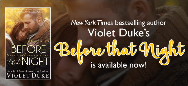 EXCERPT! BEFORE THAT NIGHT by Violet Duke