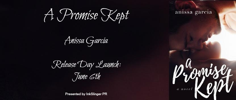 A Promise Kept by Anissa Garcia