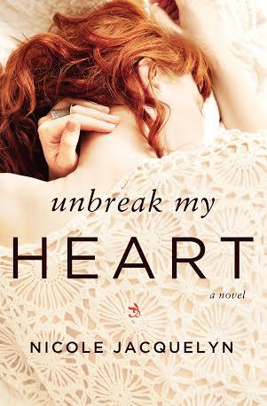 Unbreak My Heart  by: Nicole Jacquelyn