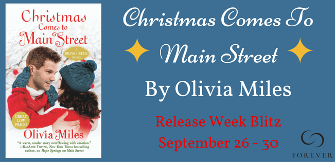 CHRISTMAS COMES TO MAIN STREET  by: Olivia Miles