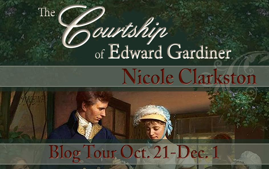 The Courtship of Edward Gardiner by Nicole Clarkston