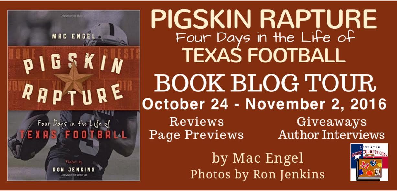 Pigskin Rapture by Mac Engel Photos by Ron Jenkins